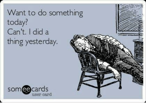 want-to-do-something-today-cant-did-a-thing-yesterday-19707633