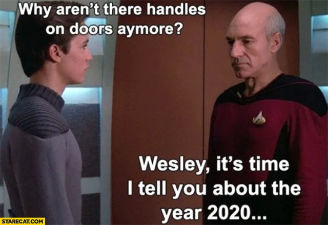 coronavirus-memes-star-trek-why-arent-there-handles-on-doors-anymore-its-time-to-tell-you-about-the-year-2020